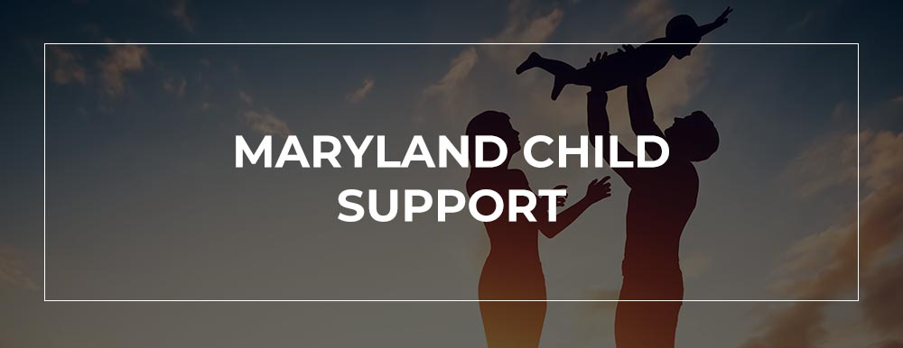 Maryland Child Support Attorney